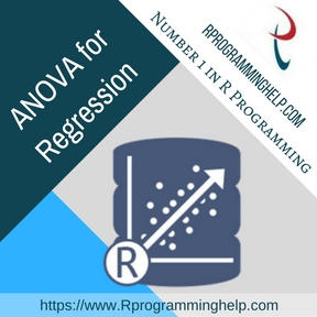 ANOVA for Regression Assignment Help