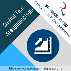 Clinical Trial  Assignment Help