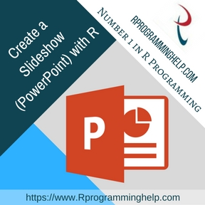 Create a Slideshow (PowerPoint) with R assignment help