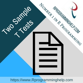Two Sample T Tests Assignment Help