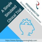 A Simple Simulated Clinical Trial Assignment Help