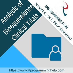 Analysis of Bioequivalence Clinical Trials Assignment Help