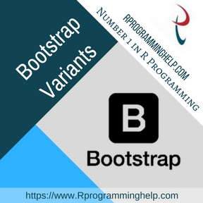 Bootstrap Variants Assignment Help