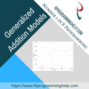 Generalized Addition Models Assignment Help