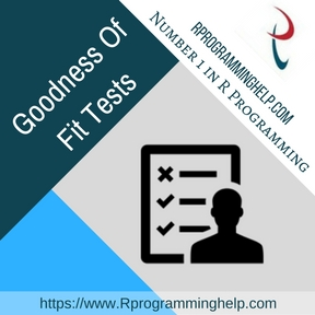 Goodness Of Fit Tests Assignment Help