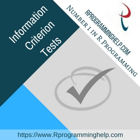 Information Criterion Tests Assignment Help