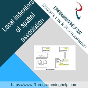 Local indicators of spatial association Assignment help