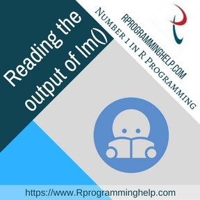 Reading the output of lm() Assignment help
