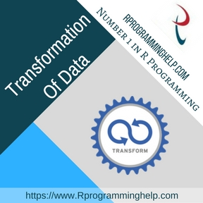 Transformation Of Data Assignment Help