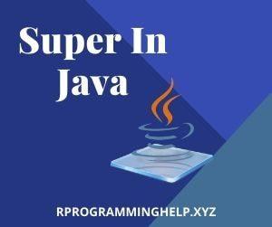 Super In Java
