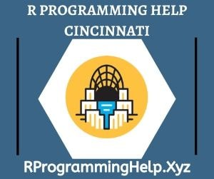 R Programming Assignment Help Cincinnati