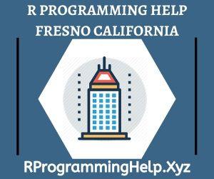 R Programming Assignment Help Fresno California