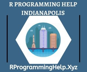 R Programming Assignment Help Indianapolis