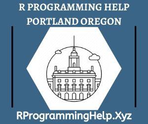 R Programming Assignment Help Portland Oregon