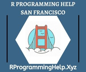 R Programming Assignment Help San Francisco