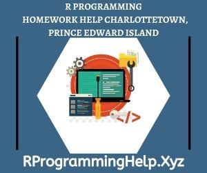 R Programming Homework Help Charlottetown Prince Edward Island