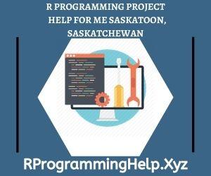R Programming Project Help for Me Saskatoon Saskatchewan
