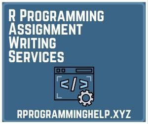 R Programming Assignment Writing Services
